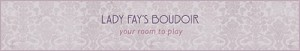 Lady Fay's Boudoir